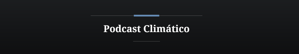 Podcast La Ruta del Clima